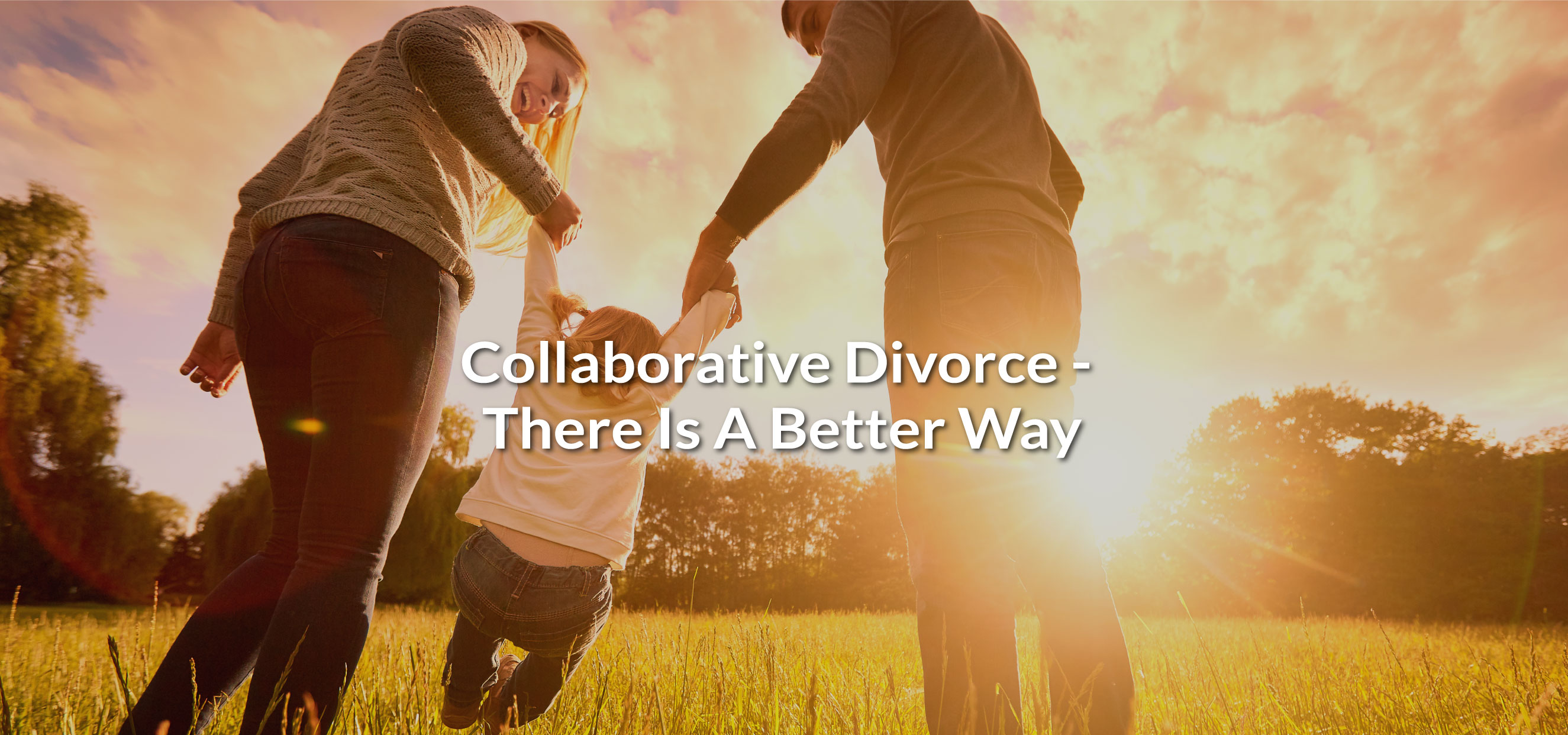collaborative divorce, there is a better way